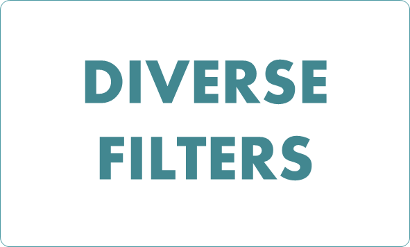 DIVERSE FILTERS